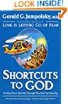 Shortcuts to God: Finding Peace Quick...
