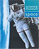 Space (Science Museum) (0199108765) by Wilkinson, Philip