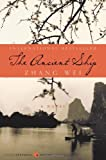 The Ancient Ship (Harperperennial Modern Chinese Classics) (0061436909) by Wei Zhang