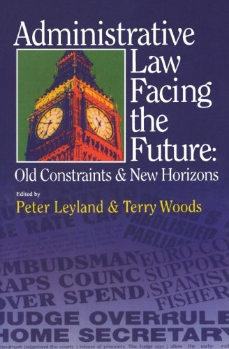Administrative Law, Facing the Future: Old Constraints and New Horizons