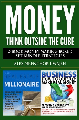 Money: Think Outside the Cube: 2-Book Money Making Boxed Set Bundle Strategies