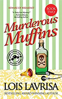 (FREE on 2/6) Murderous Muffins by Lois Lavrisa - http://eBooksHabit.com