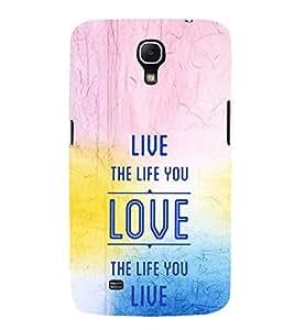 EPICCASE The Life you live Mobile Back Case Cover For Samsung Galaxy Mega 6.3 I 9200 (Designer Case)