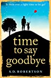 Time to Say Goodbye (kindle edition)