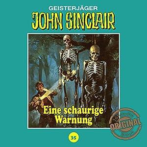 Eine schaurige Warnung (John Sinclair - Tonstudio Braun Klassiker 35) Hörspiel
