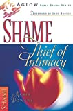 img - for Shame: Thief of Intimacy (Aglow Bible Study) book / textbook / text book