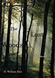 img - for The Lost Woods: Stories book / textbook / text book