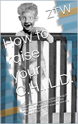 how to raise your child book