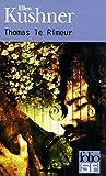 Thomas Le Rimeur (Folio Science Fiction) (French Edition) (2070420647) by Kushner, Ellen