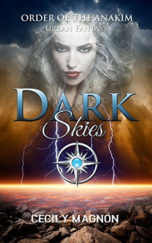 Book: Dark Skies (The Order of the Anakim Book 3) by Cecily Magnon