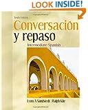 Conversacion y repaso (Intermediate Spanish Series)