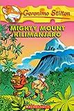 Geronimo Stilton Mighty Mount Kilimanjaro (Geronimo Stilton (Numbered))