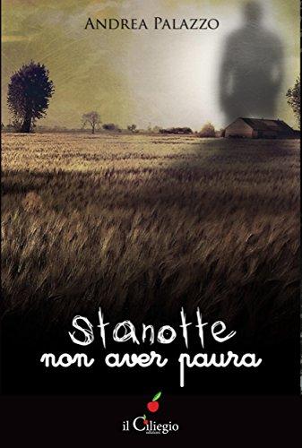 Stanotte non aver paura (Italian Edition) PDF