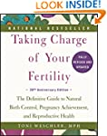 Taking Charge of Your Fertility: The...
