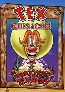 The Wacky World of Tex Avery: Tex Rides Again