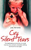 img - for Cry Silent Tears book / textbook / text book