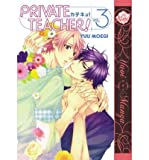 [ Private Teacher Volume 3 (Yaoi) BY Moegi, Yuu ( Author ) ] { Paperback } 2012