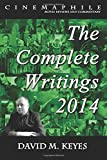 img - for Cinemaphile - The Complete Writings 2014 (Cinemaphile - Movie Reviews and Commentary) (Volume 4) book / textbook / text book
