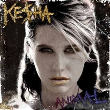 Kesha - Animal - Zortam Music