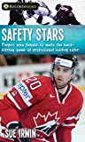 Safety Stars: Players who fought to make the hard-hitting game of professional hockey safer (Lorimer Recordbooks)