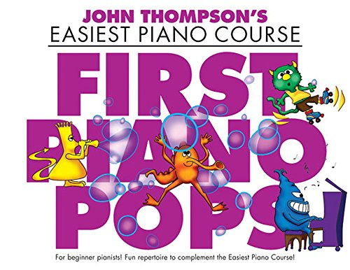 First Piano Pops: John Thompson's Easiest Piano Course