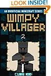 Minecraft: Wimpy Villager: Book 2 (An...