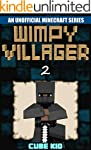 Minecraft: Wimpy Villager: Book 2 (An...
