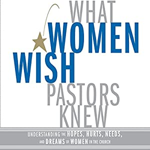 What Women Wish Pastors Knew Audiobook