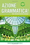 Azione Grammatica 3ed (English and Italian Edition)