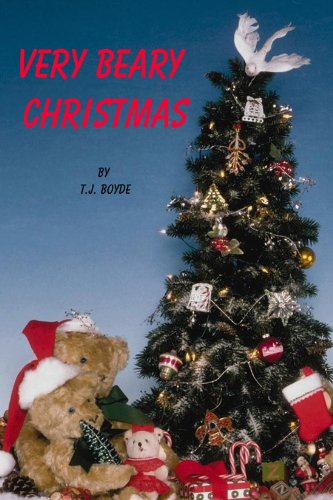 A Very Beary Christmas (Children's Picture Book)