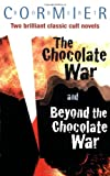 The Chocolate War. Robert Cormier