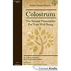 Colostrum: The Natural Prescription For Your Well Being (English Edition)