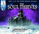 The Soul Thieves: The Snow-Walker Trilogy Pt. 3