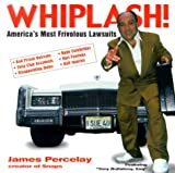 img - for Whiplash: America's Most Frivolous Lawsuits book / textbook / text book