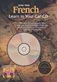 img - for French: Learn in Your Car Cd : Level 2 book / textbook / text book