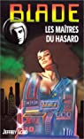 Blade, tome 140 : Les ma�tres du hasard par Lord