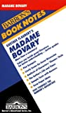 Gustave Flauberts Madame Bovary (Barrons Book Notes)