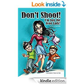 Don't Shoot! I'm Just the Avon Lady!