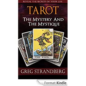 Tarot: The Mystery and the Mystique (English Edition)
