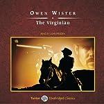 The Virginian: A Horseman of the Plains | Owen Wister