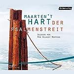 Der Psalmenstreit   Maarten 't Hart