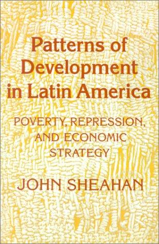 Patterns of Development in Latin America, John Sheahan