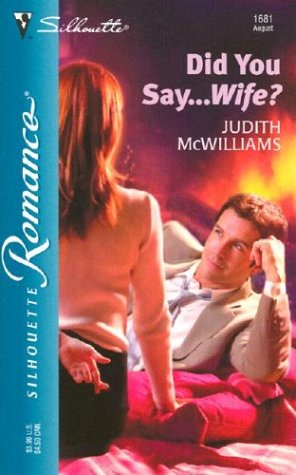 Did You Say...Wife?, JUDITH MCWILLIAMS