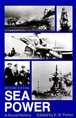 Sea Power: A Naval History