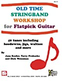 img - for Old Time Stringband Workshop for Flatpick Guitar book / textbook / text book