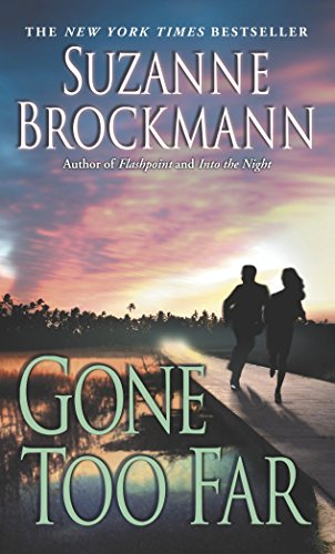 Gone Too Far (Troubleshooters, Book 6), Brockmann, Suzanne