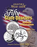 Fifty State Quarters Handbook and  Coin Album (Collector's Value Guide)