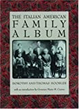 The Italian American Family Album (American Family Albums)