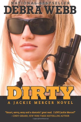 Dirty: A Jackie Mercer Novel (Volume 1)