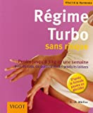 R�gime Turbo : Sans risque